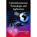 Cyberinfrastructure Technologies and Applications; By Junwei Cao; Nova Science Publishers (January 1, 2009)